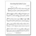 How Deep the Father's Love For Us - Sheet Music - Arrangement by Carlton Forrester