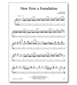 How Firm a Foundation - Sheet Music - Arrangement by Carlton Forrester