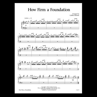 How Firm a Foundation - Sheet Music - Arrangement by Carlton Forrester