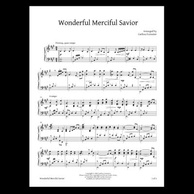 Wonderful Merciful Savior - Sheet Music - Arrangement by Carlton Forrester